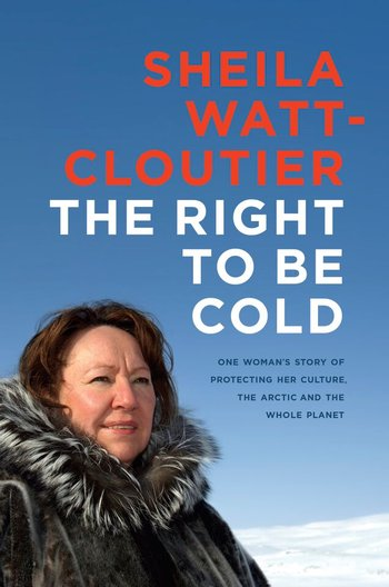 Political_Watt-Cloutier_Right-to-be-Cold.width-350.jpg